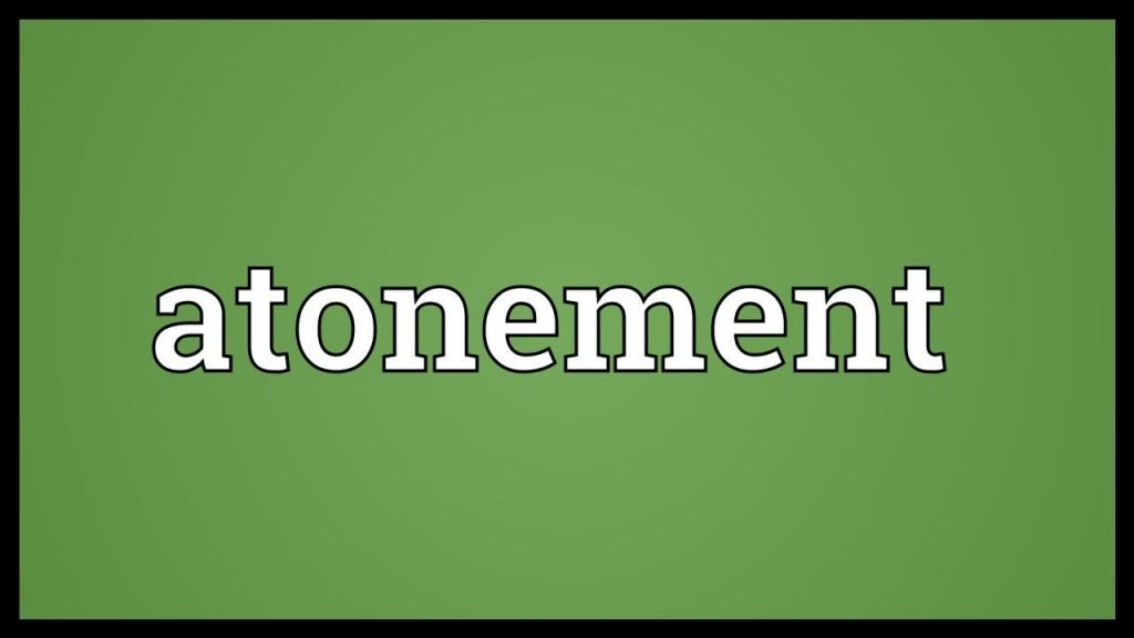 the meaning of the atonement and the signs of a reprobate mind